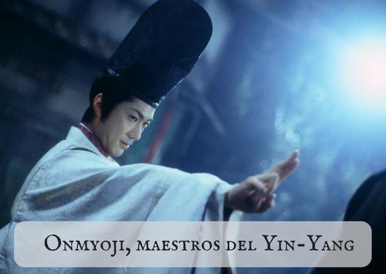 Onmyoji, maestros del Yin-Yang