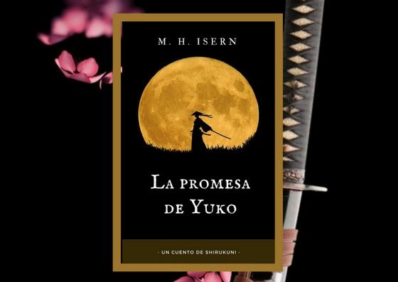 """Relato: """"La promesa de Yuko, un cuento de Shirukuni"""""""