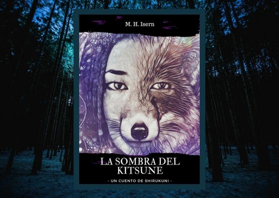 "Relato: ""La sombra del kitsune, un cuento de Shirukuni"""
