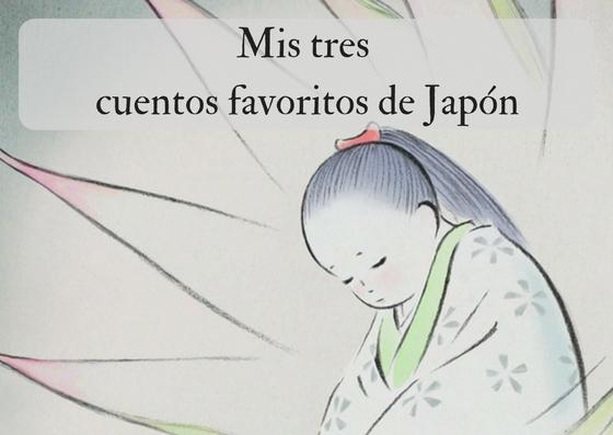 Mis tres cuentos favoritos de Japón
