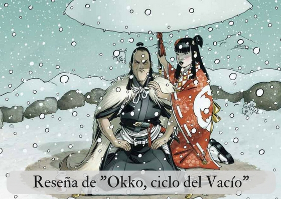 Okko, El ciclo del Vacío