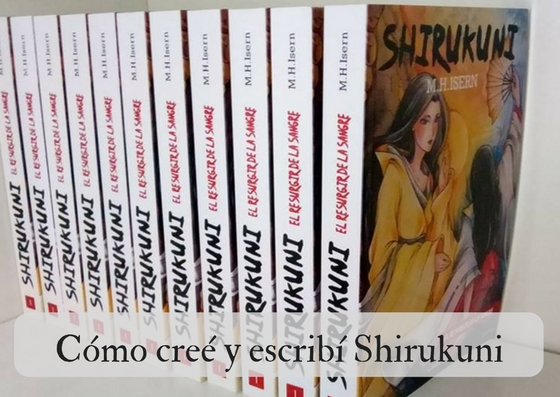 Cómo creé y escribí Shirukuni