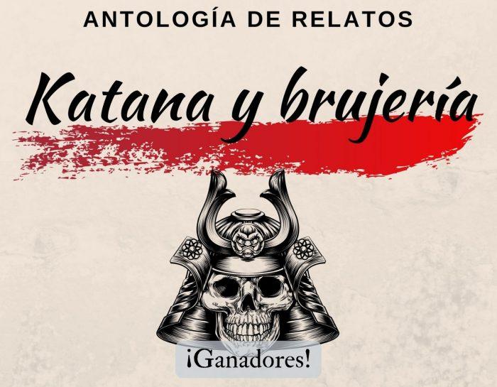 Ganadores del concurso de relatos para la antología Katana y brujería