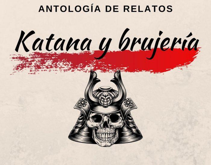 Katana y brujería, antología de relatos