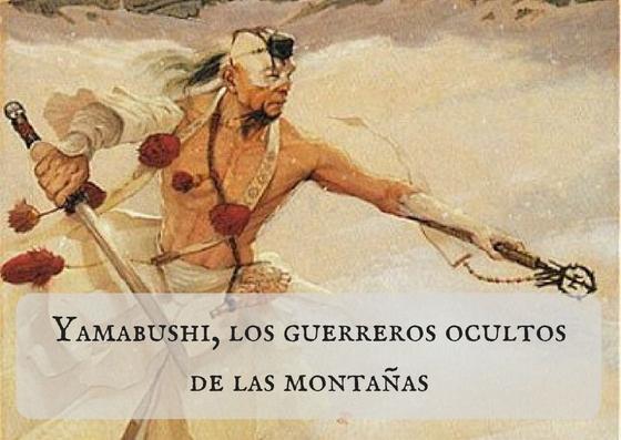 Yamabushi, los guerreros ocultos de las montañas