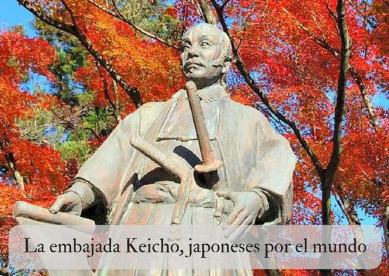 La embajada Keicho, japoneses por el mundo