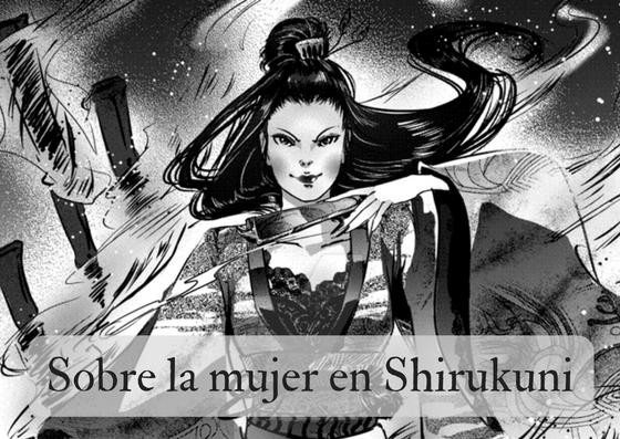 Sobre la mujer en Shirukuni