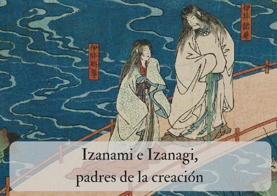 Izanami e Izanagi, los padres de la creación