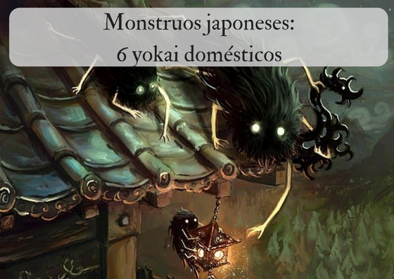 Monstruos japoneses: 6 yokai domésticos