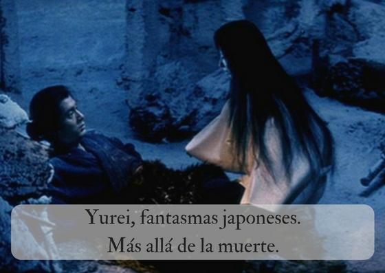 Yurei, fantasmas japoneses. Más allá de la muerte