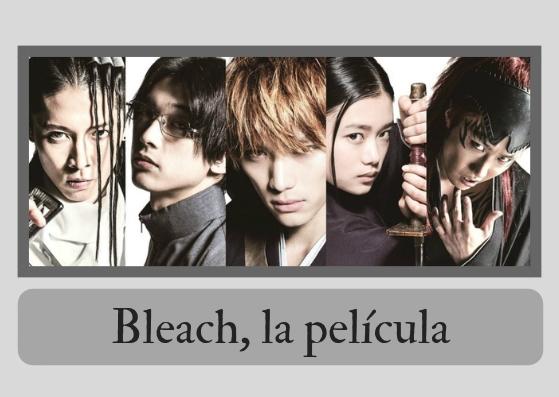 Bleach, la película