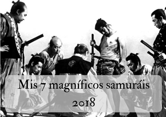 Mis 7 magníficos samuráis 2018