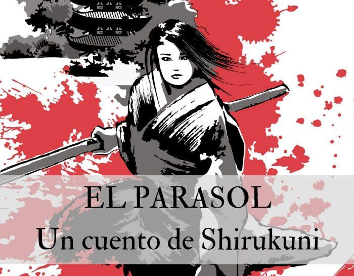 El parasol, un cuento de Shirukuni